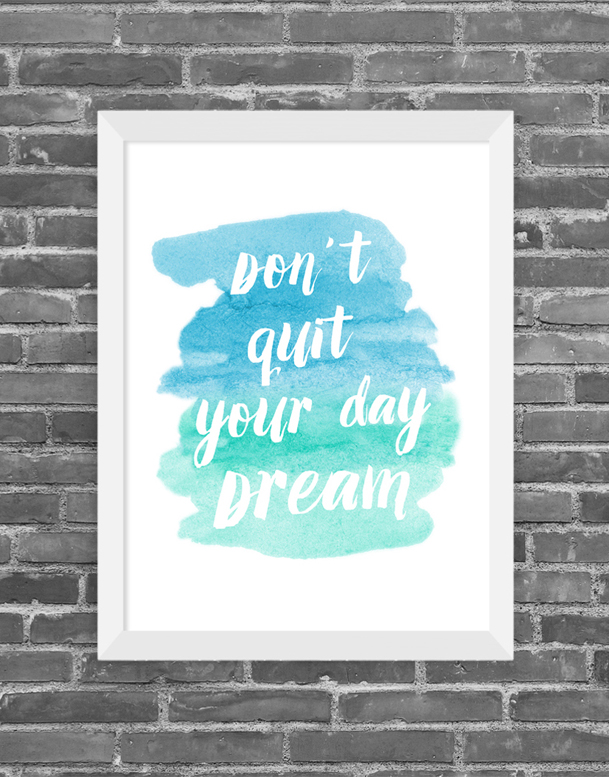Cuadro don´t quit your day Dream, Tamaño 24.5X30.5cm